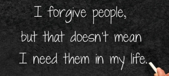 Just Because I Forgive People...